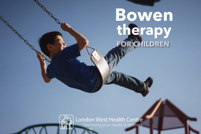 Bowen therapy for kids in London Ontario at London West Health Centre